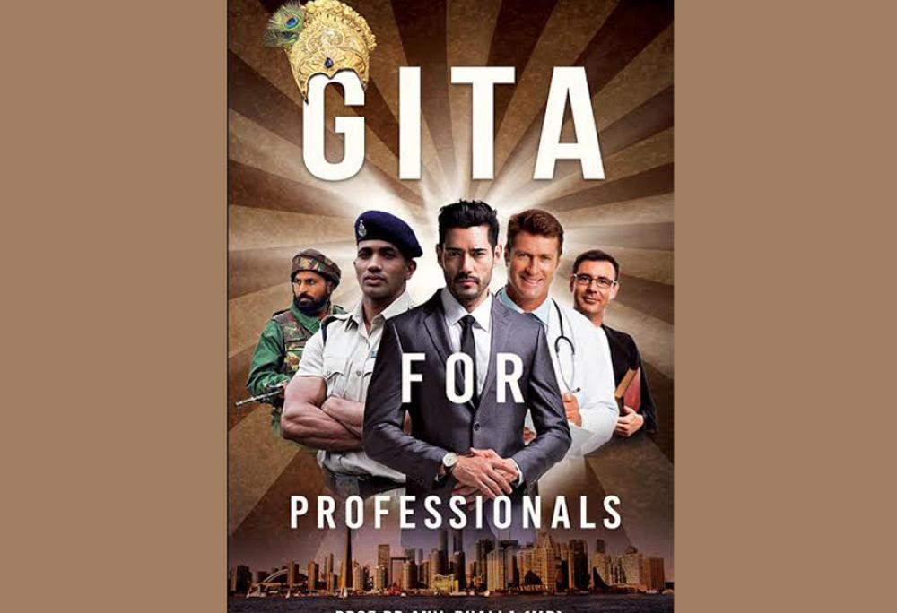 Gita For Professionals simplifies the lessons from the iconic book for everyone